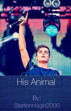His Animal (A Martin Garrix Fanfiction): by Startennisgirl2000