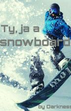 Ty, ja a snowboard by _Darkness_0