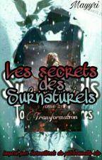 Les Secrets Des Surnaturels by Mayyri