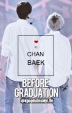 Before Graduation by KpopRuinsMyLife