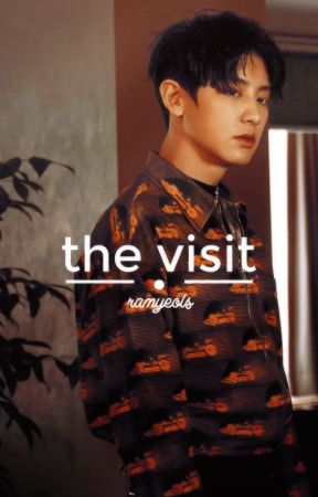 the visit | chanyeol by ramyeols