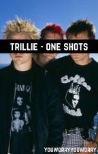 Trillie - One Shots by youworryyouworry