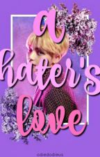A Hater's Love |Vkook| by odiedodieus