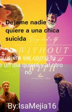 Deja me nadie quiere a una chica suicida -FRED WEASLEY Y TU- by IsaMejia16