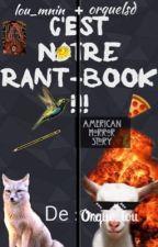 C'est NOTRE Rant-Book !!! by fantaisielou