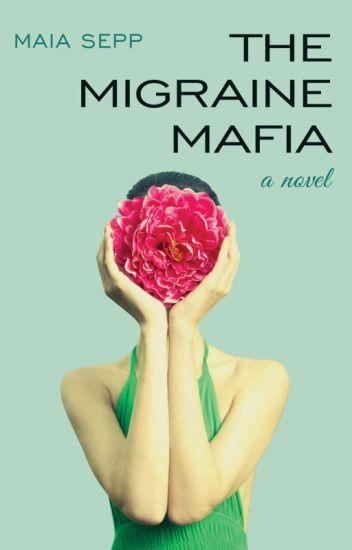 The Migraine Mafia