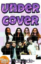 Undercover ft. Niall Horan en Louis Tomlinson by niallxjade