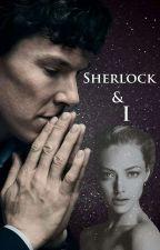 Sherlock & I ✅ (PROBÍHÁ OPRAVA) by Secret_Ella
