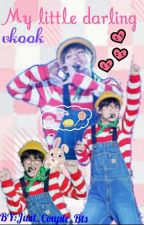 My little darling || Vkook || OneShot by Just_Couple_Bts