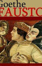 Fausto - Johann Wolfgang Von Goethe by darkaimen