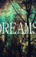 DREAMS by BestCrazy666