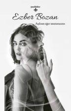 Ezber Bozan (Bul Beni 2)  by guaidolce
