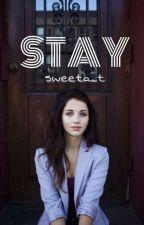 STAY by britulka5