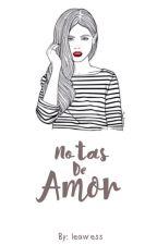 Notas de amor by leawess