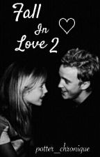 Fall In Love ♡ Tome 2 [ Dramione ] by potter_chronique
