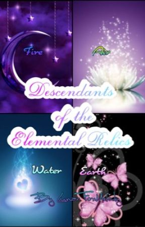 Descendants of the Elemental Relics by LunarFoxMelody