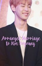 Arranged Marriage to Kim Doyoung by jisung__park