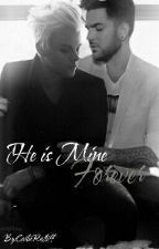 He is Mine Forever by CarlieRatliff