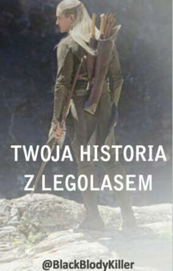 Twoja historia z Legolasem
