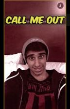 Call Me Out- Vikkstar123 X  Reader by sidestar