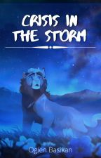 Crisis in the Storm by PrydonianAlchemist
