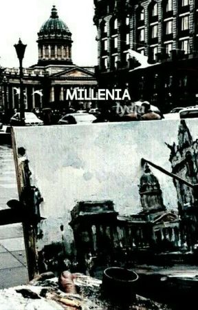 m i l l e n n i a || poetry  by londonish