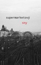 Supermarketový Sny by sockazprahy