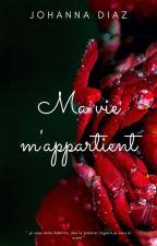 Ma vie m'appartient by Meluvan