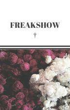 Freakshow by ELECTRIC_DEATH