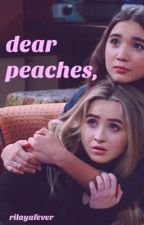 dear peaches, | rilaya oneshots by rilayafever
