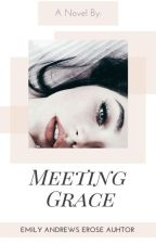 Meeting Grace by WBMS_GIRL4954