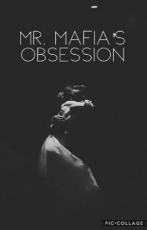 Mr. Mafia's Obsession  by Emily_Diane_Parrish