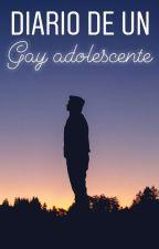 Diario De Un Gay Adolescente by JulioMarioGonzalezBl