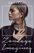 Zendaya Imagines by aexotiic
