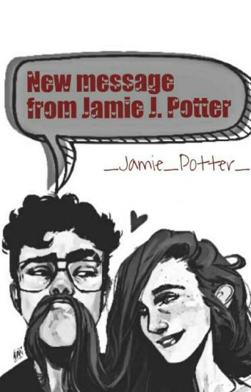 New message from Jamie J. Potter ✔