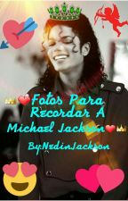 👑❤Fotos Para Recordar A Michael Jackson❤👑 by NedinJackson