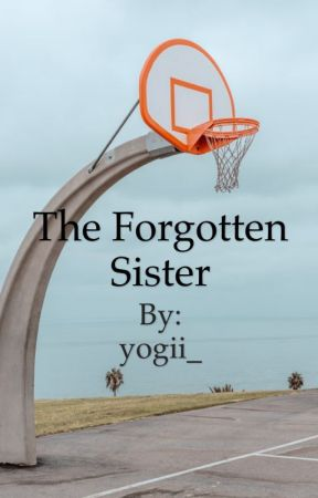 The Forgotten Sister  by yogii_