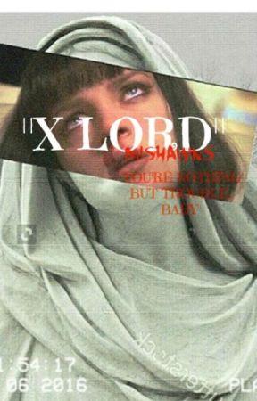 """""""X LORD"""" by fijize"""
