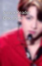 Sans x Reader One shots by JewelSans