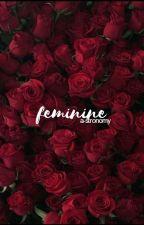 feminine ♡ ministar/wroetostar ✓ by a-stronomy