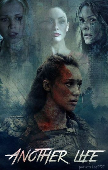 Another Life (Clexa)