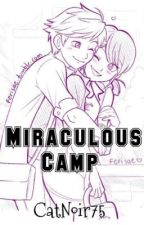 Miraculous Camp by CatNoir75