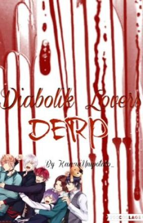 Diabolik Lovers Derp by HaiseyDays_