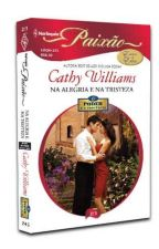 Na Alegria e na Tristeza - Cathy Williams by lulessa