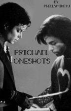 Prichael Oneshots by jaxonxnelscn