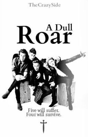 A Dull Roar (One Direction One Shot) by TheCrazySide