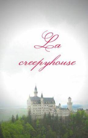 La creepyhouse by BellaYTB