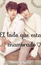 El lado que está enamorado  by ElSueterDeKyu107
