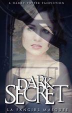 Dark Secrets {Drago Malefoy} by lafangirlmasquee
