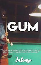GUM ||J.V.|| / TERMINADA /  by iQueJalonsoGay